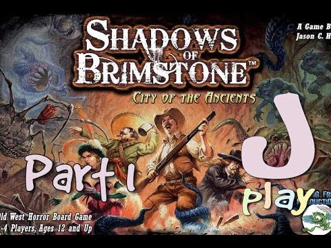 Let's Play – Shadows of Brimstone