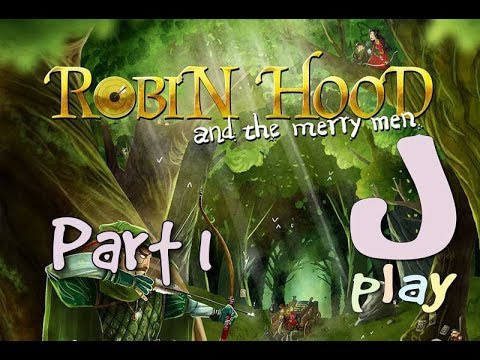 Let's play – Robin Hood and the Merry Men