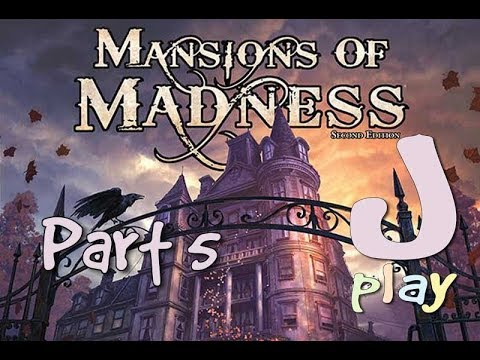 Let's play – Mansions of Madness: Second Edition