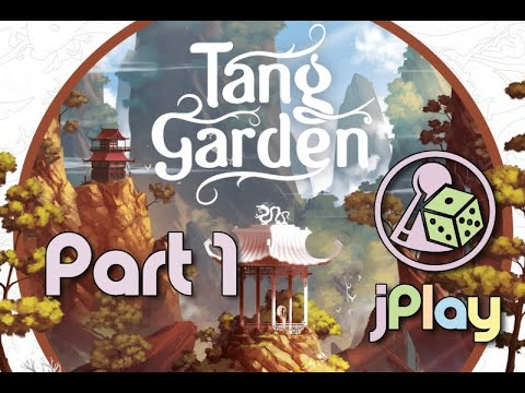 Let's play – Tang Garden