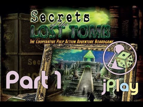 Let's Play – Secrets of the Lost Tomb