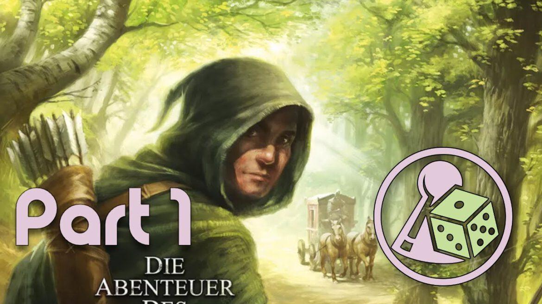 Let's play – Die Abenteuer des Robin Hood